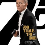 New 'No Time To Die' Poster Revealed