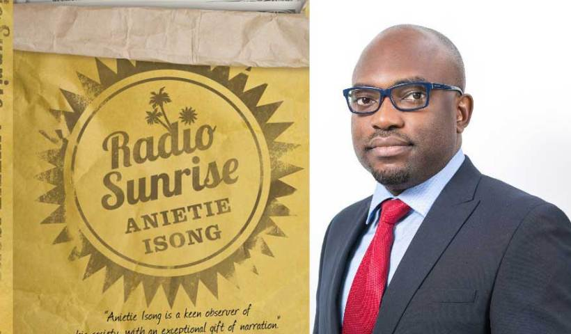 Anietie Isong and his new novel Radio Sunrise.