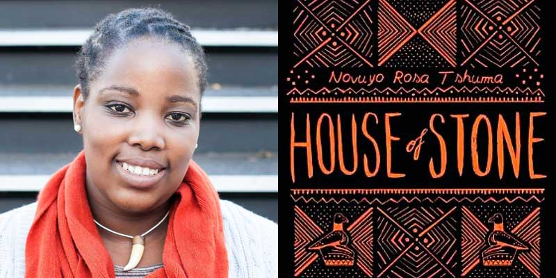Novuyo Rose Tshuma new book House of Stone