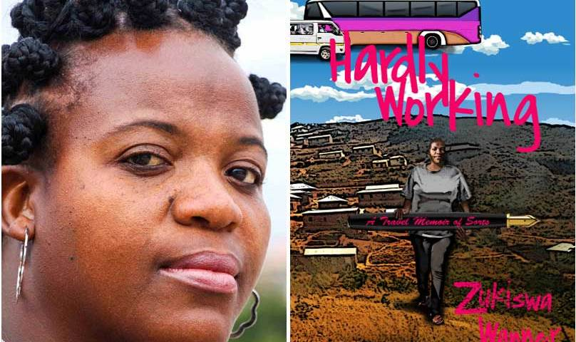 "Zukiswa Wanner and her new book ""Hardly Working."""