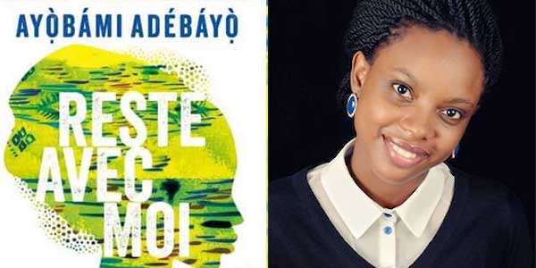 """Ayobami Adebayo's """"Stay With Me"""" now in French"""