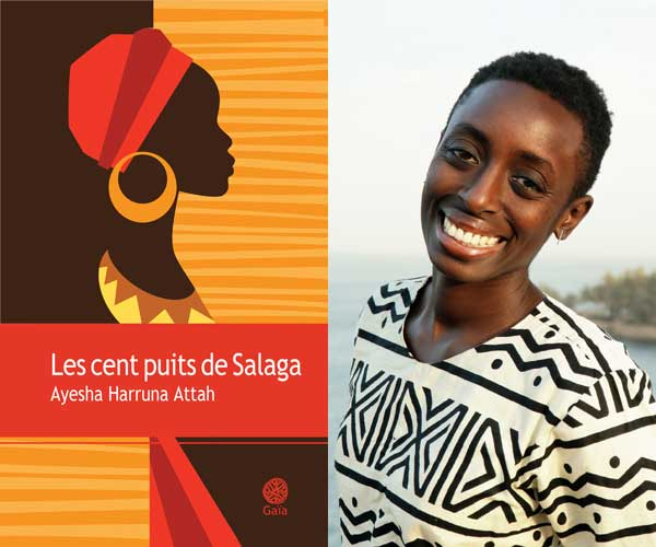 """Ayesha Harruna Attah's """"The Hundred Wells of Salaga"""" now available in French."""