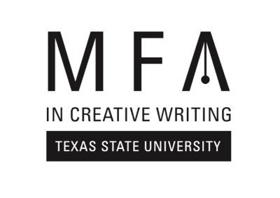 Callout: Opportunity to do your MFA (almost free) at Texas State University.