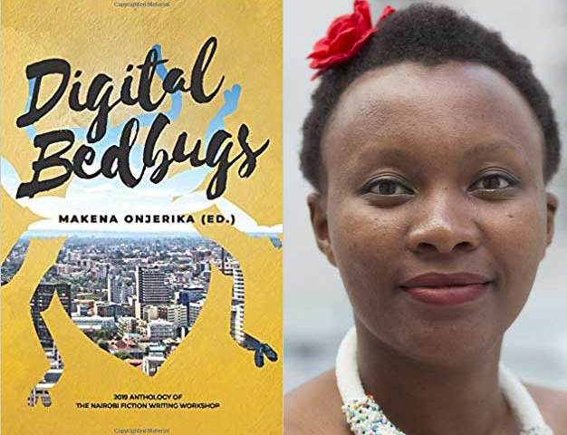 "Makena Onjerika-edited anthology ""Digital Bedbugs"" available for your reading pleasure."