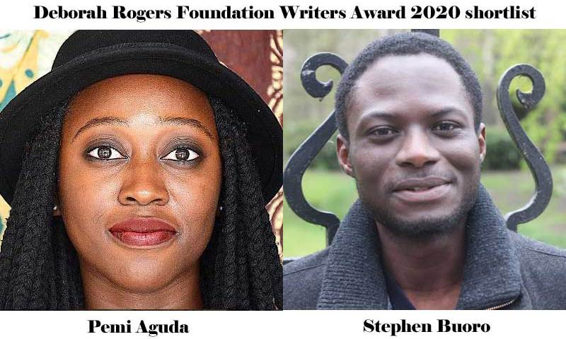 Pemi Aguda, Stephen Buoro on UK's Deborah Rogers Foundation Writers Award 2020 shortlist.