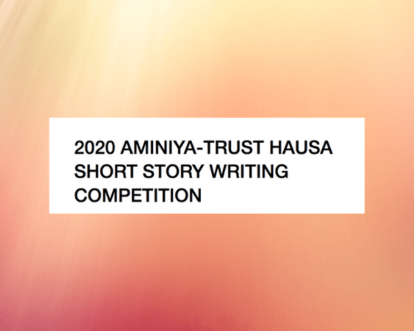 Aminiya-Trust Hausa Language Short Story Writing Competition