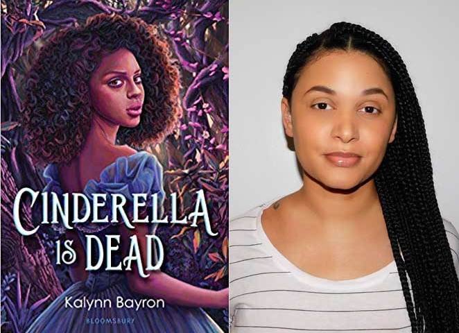 "Kalynn Bayron's Young Adult novel ""Cinderella is Dead"" published on July 7."