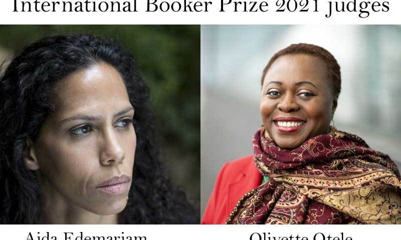 Aida Edemariam, Olivette Otele are International Booker Prize 2021 judges.