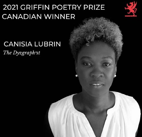 Canisia Lubrin wins Canada's Griffin Poetry Prize 2021.