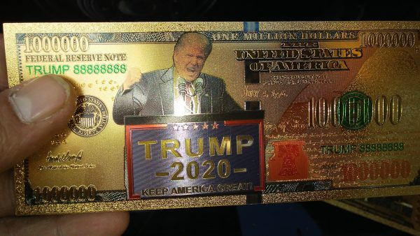 $1 MILLION DENOMINATION 24K GOLD 'TRUMP 2020' BANK NOTES w/ 24K Gold Certificate Of Authenticity Stamp on rear of note