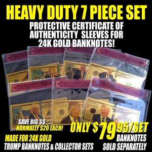 7PC HEAVY DUTY CERTIFICATE OF AUTHENTICITY TRUMP BANKN