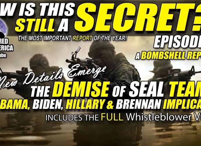 BOMBSHELL! Whistleblower Implicates Obama, Biden, Hillary & Brennan - THEY EXECUTED SEAL TEAM 6! EP21