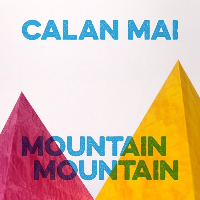 Calan Mai: Mountain Mountain