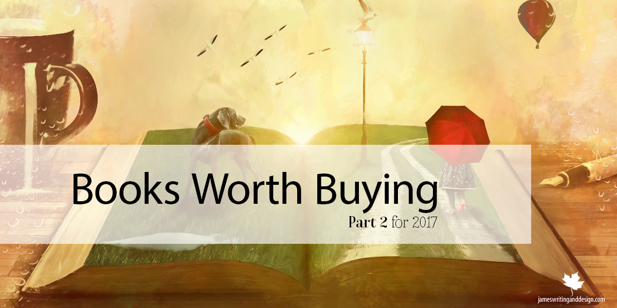 Books Worth Buying Part 2 for 2017