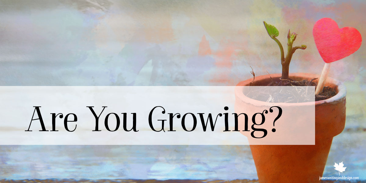 Are You Growing?