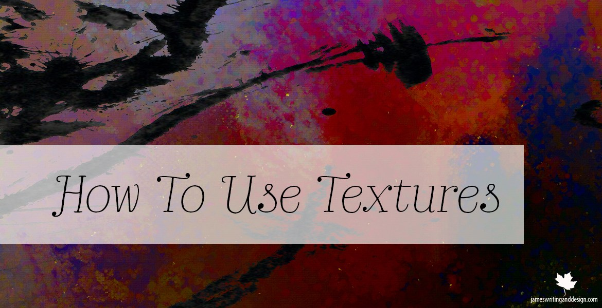 Karen Bonaker shows ways you can incorporate textures into your digital art as she uses L.A. James free textures.