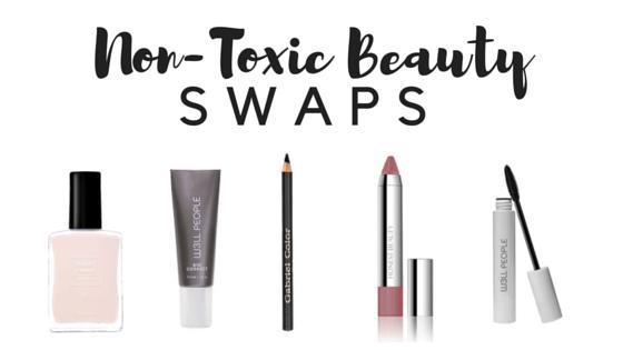 Non-toxic Beauty Swaps