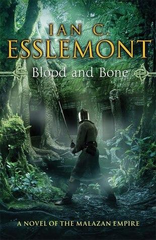 Blood and Bones by Ian C. Esslemont