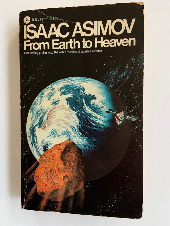 My copy of From Earth to Heaven by Isaac Asimov