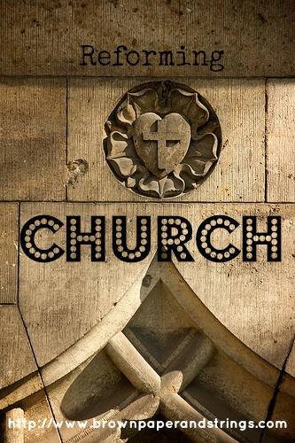 reforming church series