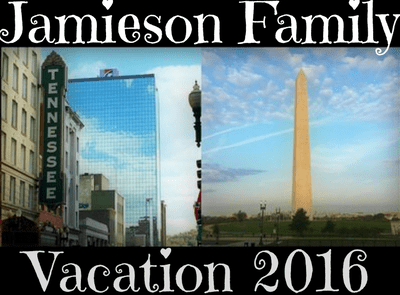 Jamieson Family Vacation 2016