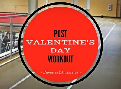 Post Valentine's Day Workout