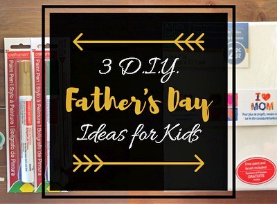 3 D.I.Y. Father's Day Ideas for Kids