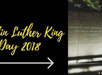Dr. Martin Luther King Jr. Day 2018