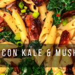 bacon kale and mushroom pasta
