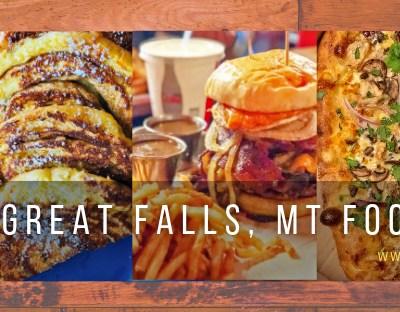 Great Falls, MT Foodie Guide
