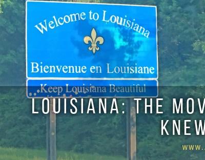 Louisiana: The Move I Never Knew I Needed