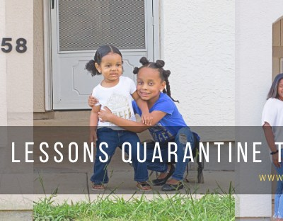 5 Lessons Quarantine Taught Me