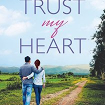 Trust My Heart by Carol J Post