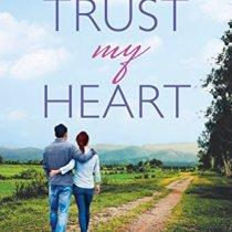 Trust My Heart by Carol J Post