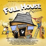 Full House Riddim notnice