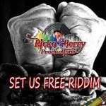 set us free riddim (ricko berry)