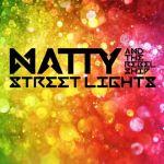 Natty - Streetlights