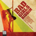 Bad Girls Riddim (2012) Black Star
