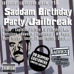 Greensleeves Rhythm Album #16 - Saddam Birthday Party Jailbreak