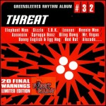 Greensleeves Rhythm Album #32 - Threat