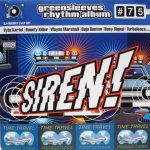 Greensleeves Rhythm Album #75 –Siren