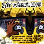 Satta Rebirth Riddim (Young Blood Records)