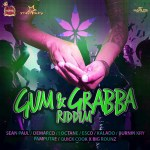 2017 - Gum and Grabba Riddim (Esco - Starstruck Records)