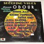 Odour Riddim [1997] (Shocking Vibes Productions)