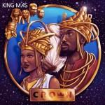 King MAS - Crown [2019]