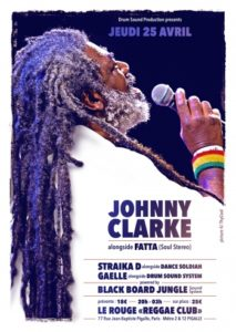 "Apr. 25, 2019 - Johnny Clarke @ Le Rouge ""Reggae Club"" (France)"