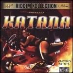 Katana Riddim [2004] (K-Licious)