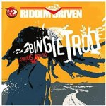 Bingie Trod Riddim Driven [2005] (South Block)