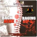 Rhythm Streetz #10 - Backache and Raging Bull (Don Corleon)