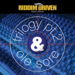 Trilogy pt. 2 & Ole Sore Riddim Driven [2001] (Jammy's)